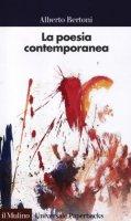 La poesia contemporanea - Bertoni Alberto