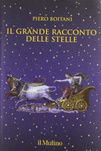 Copertina di 'Il grande racconto delle stelle'