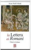 La lettera ai romani e la giustizia di Dio - Aletti Jean-Noël