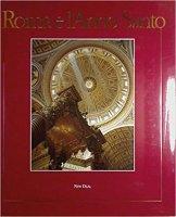 Roma e l'anno santo - Claudio Rendina
