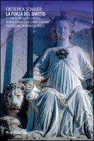 La forza del diritto - Schauer Frederick