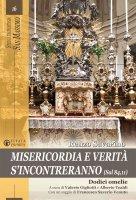 Misericordia e verità s'incontreranno (Sal 84,11) - Renzo Savarino