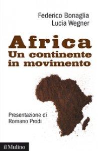 Copertina di 'Africa: un continente in movimento'