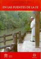 En las fuentes de la fe - Francesco (Jorge Mario Bergoglio)