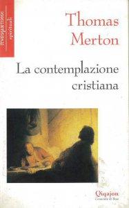 Copertina di 'La contemplazione cristiana'