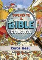 Diventa tu il Bible detective! - José Perez Montero