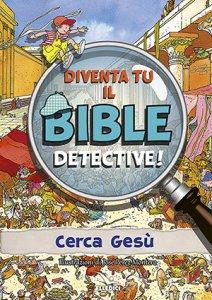 Copertina di 'Diventa tu il Bible detective!'