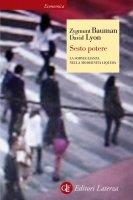 Sesto potere - Zygmunt Bauman, David Lyon
