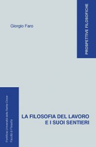 Copertina di 'La Filosofia del lavoro e i suoi sentieri'