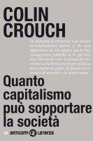 Quanto capitalismo può sopportare la società - Colin Crouch