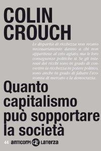 Copertina di 'Quanto capitalismo può sopportare la società'