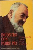 Incontro con padre Pio. Testimonianza di Ena figlia spirituale - Unia Anita M.