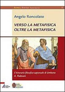 Copertina di 'Verso la metafisica oltre la metafisica'