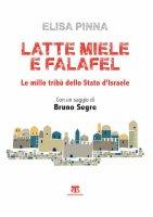 Latte, miele e falafel - Elisa Pinna