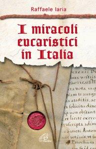 Copertina di 'I miracoli eucaristici in Italia'