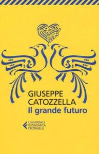Copertina di 'Il grande futuro'