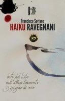 Haiku Ravegnani - Soriano Francisco