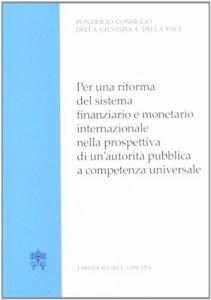 Copertina di 'Per una riforma del sistema finanziario e monetario internazionale'