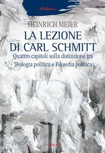 Copertina di 'La lezione di Carl Schmitt'