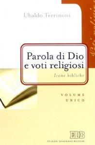 Copertina di 'Parola di Dio e voti religiosi. Icone bibliche'