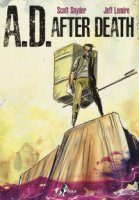 A.D. After death - Snyder Scott, Lemire Jeff