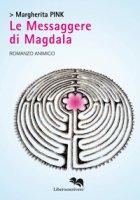 Le messaggere di Magdala - Pink Margherita