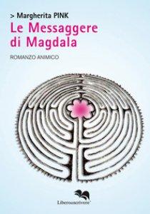 Copertina di 'Le messaggere di Magdala'
