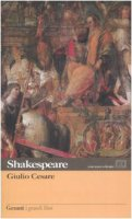 Giulio Cesare. Testo inglese a fronte - Shakespeare William