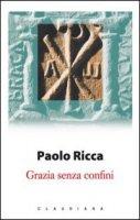 Grazia senza confini - Ricca Paolo