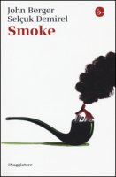 Smoke - Berger John, Demirel Selçuk