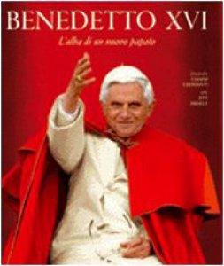 Copertina di 'Benedetto XVI. L'alba di un nuovo papato'