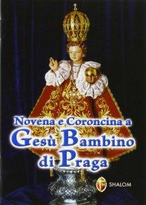 Copertina di 'Novene e coroncina a Gesù bambino di Praga'
