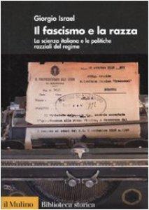 Copertina di 'Il fascismo e la razza'