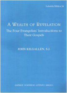 Copertina di 'Wealth of revelation. The four evangelists' introductions to their gospels (A)'