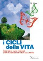 I cicli della vita - Pia Orleane
