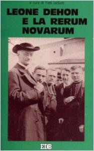 Copertina di 'Leone Dehon e la Rerum novarum'