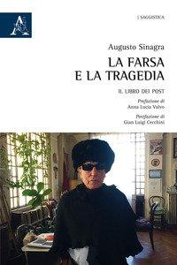 Copertina di 'La farsa e la tragedia. Il libro dei post'
