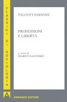 Sociologia delle professioni - Parsons Talcott