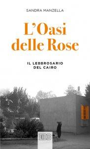 Copertina di 'L'Oasi delle Rose'