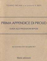 Prima appendice di Proud. Guida alle produzioni Bepose - Incani Tiziano Il Bepi