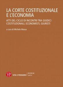 Copertina di 'La Corte Costituzionale e l'economia'