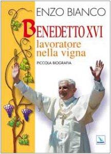 Copertina di 'Benedetto XVI lavoratore nella vigna'
