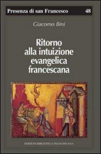 Copertina di 'Ritorno alla intuizione evangelica francescana'