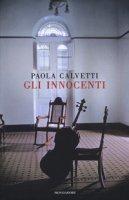 Gli innocenti - Calvetti Paola