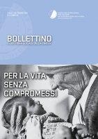 Bollettino di Dottrina Sociale della Chiesa 3/XII/luglio-settembre 2016. Per la vita senza compromessi.
