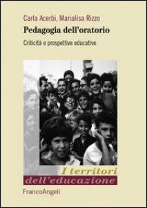 Copertina di 'Pedagogia dell'oratorio. Criticità e prospettive educative'