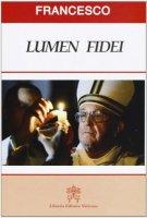 """Lumen Fidei"" - Papa Francesco"