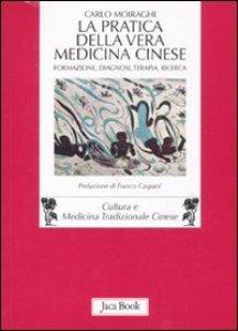 Copertina di 'La pratica della vera medicina cinese'