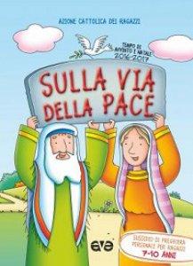 Copertina di 'Sulla via della pace. Vol.2'