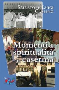 Copertina di 'Momenti di spiritualità in caserma'